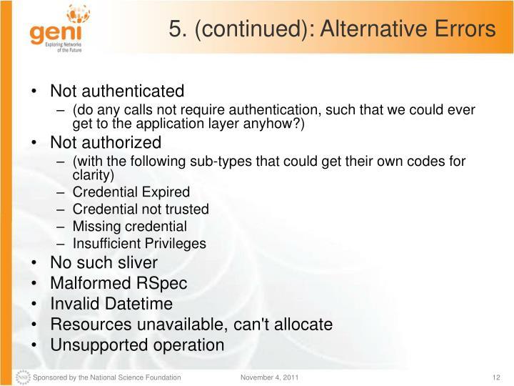 5. (continued): Alternative Errors