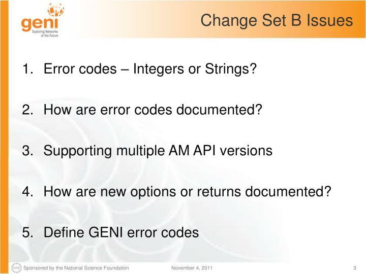 Change set b issues