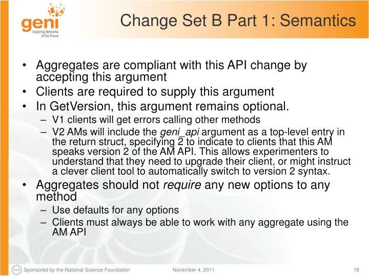 Change Set B Part 1: Semantics