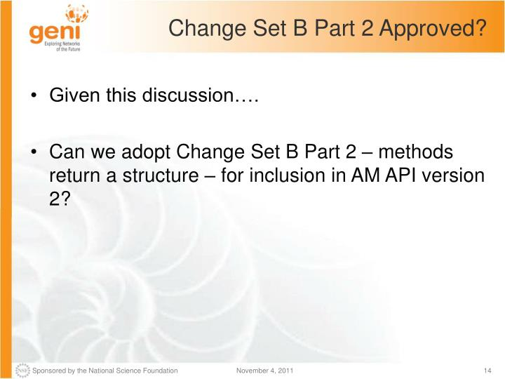 Change Set B Part 2 Approved?