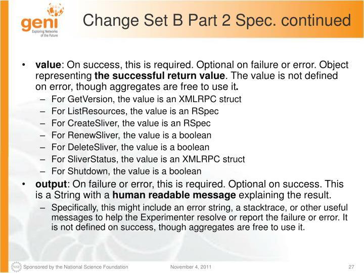 Change Set B Part 2 Spec. continued
