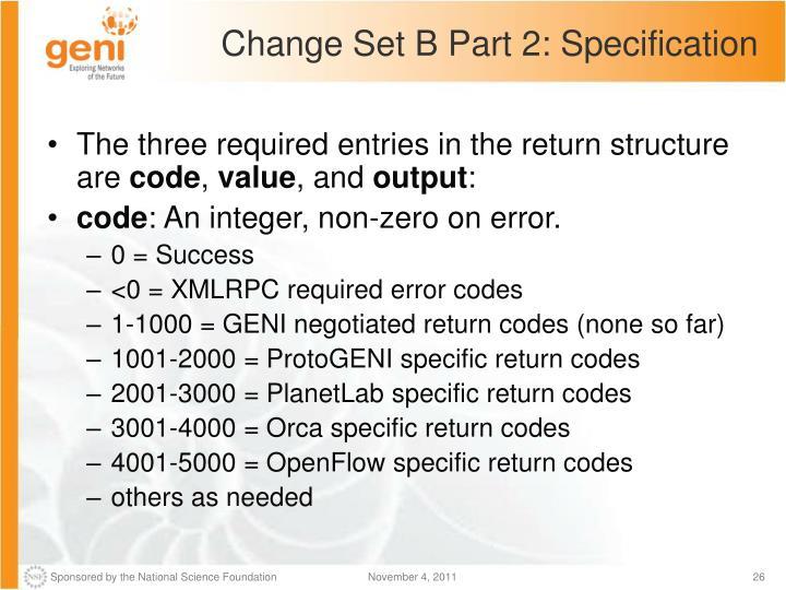 Change Set B Part 2: Specification