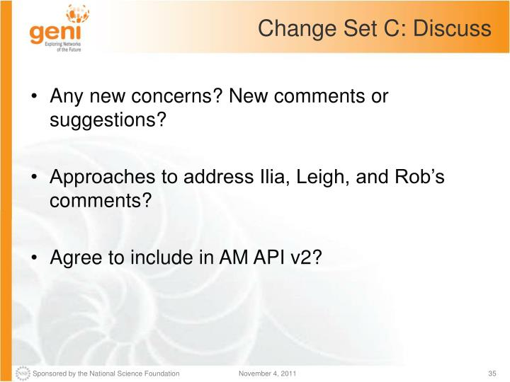 Change Set C: Discuss