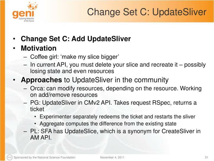 Change Set C: UpdateSliver