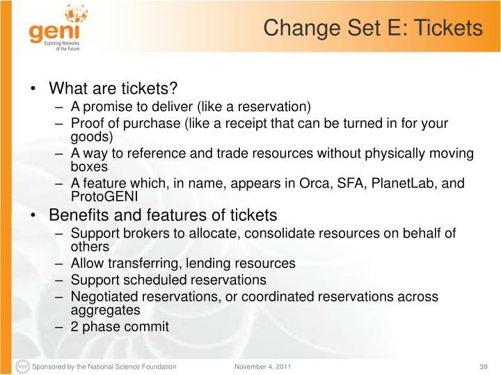 Change Set E: Tickets