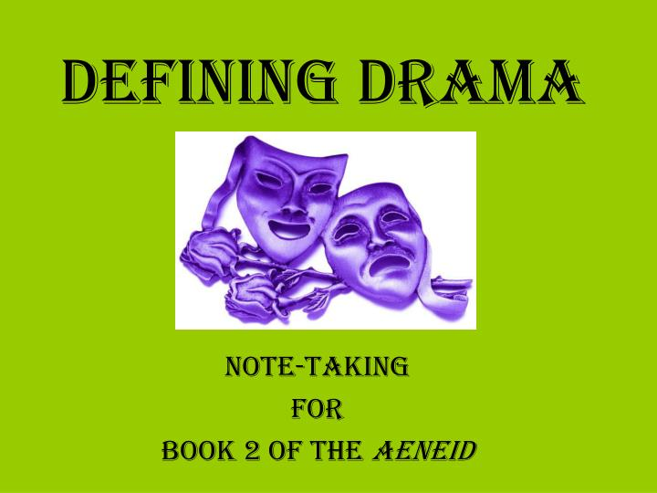PPT - Defining Drama PowerPoint Presentation - ID:5452006