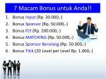 7 macam bonus untuk anda