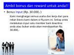 ambil bonus dan reward untuk anda