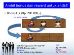 ambil bonus dan reward untuk anda4