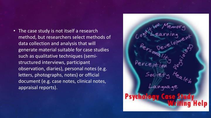 The case study is not itself a research method, but researchers select methods of data collection an...