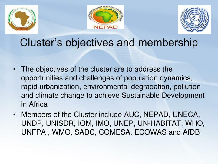 Cluster s objectives and membership