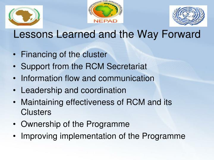 Lessons Learned and the Way Forward