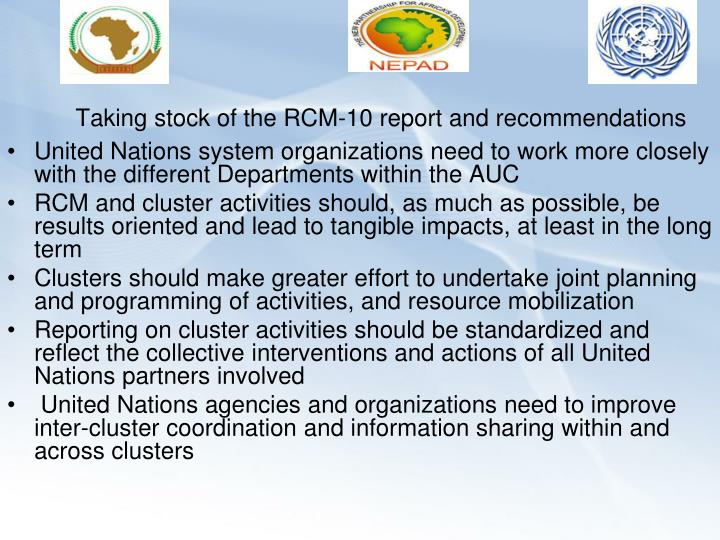 Taking stock of the rcm 10 report and recommendations