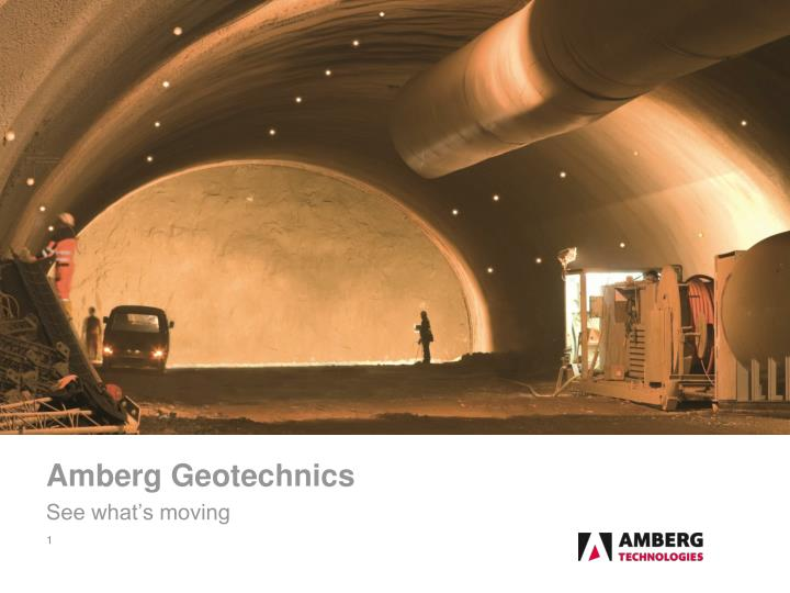 amberg geotechnics see what s moving n.