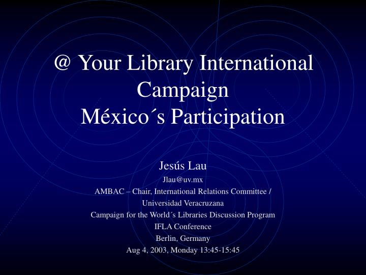 @ your library international campaign m xico s participation n.
