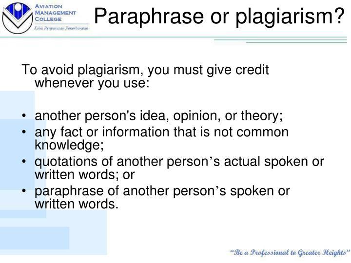 Paraphrase or plagiarism?