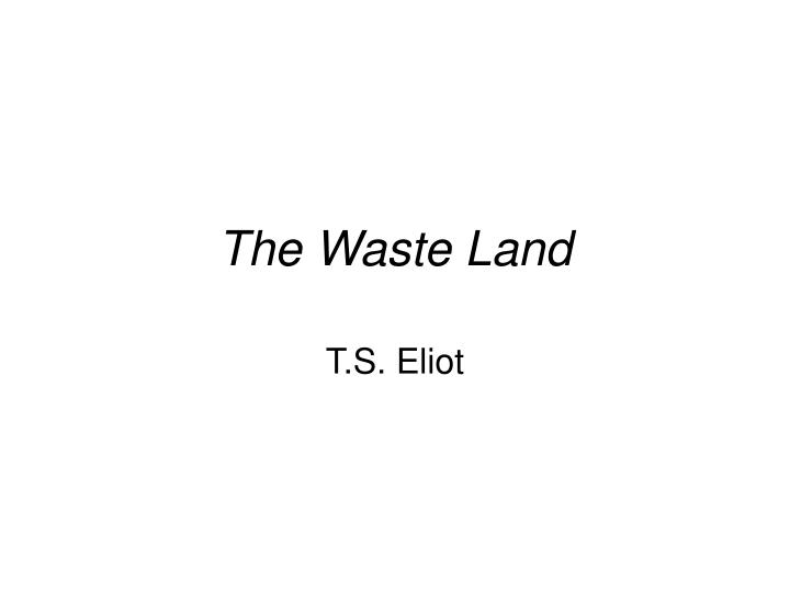 the waste land n.