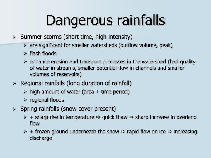 Dangerous rainfalls