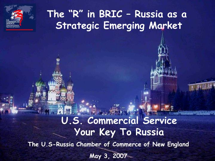 u s commercial service your key to russia n.