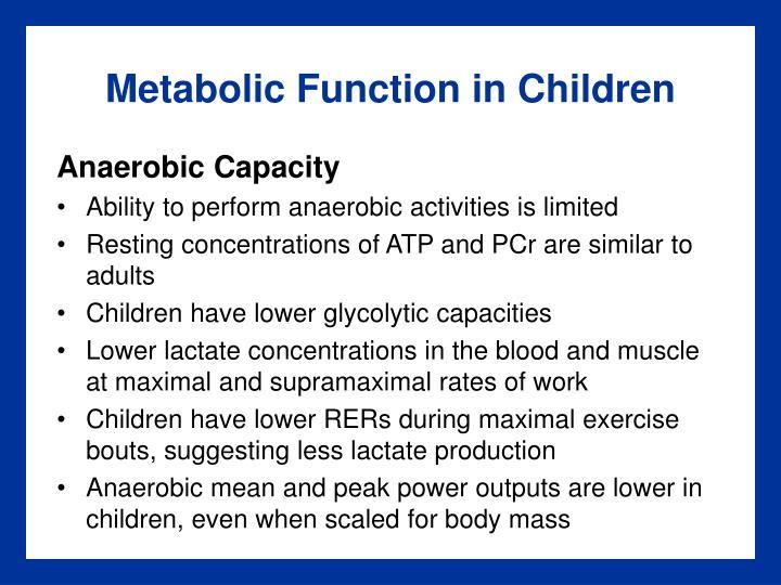 Metabolic Function in Children