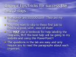 general tips tricks for success the next 2 days3