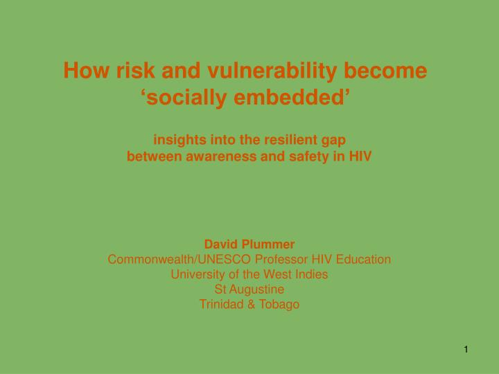 how risk and vulnerability become socially embedded n.