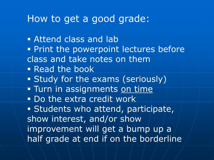 How to get a good grade: