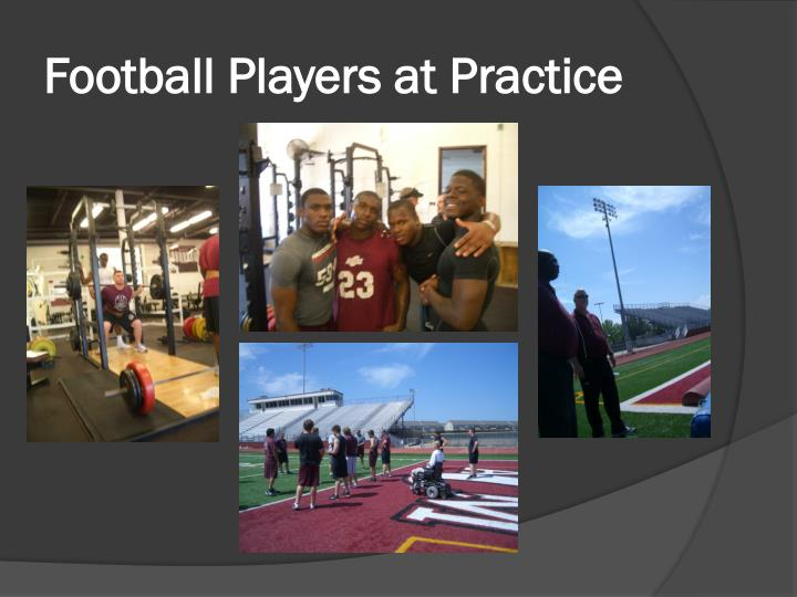 Football Players at Practice