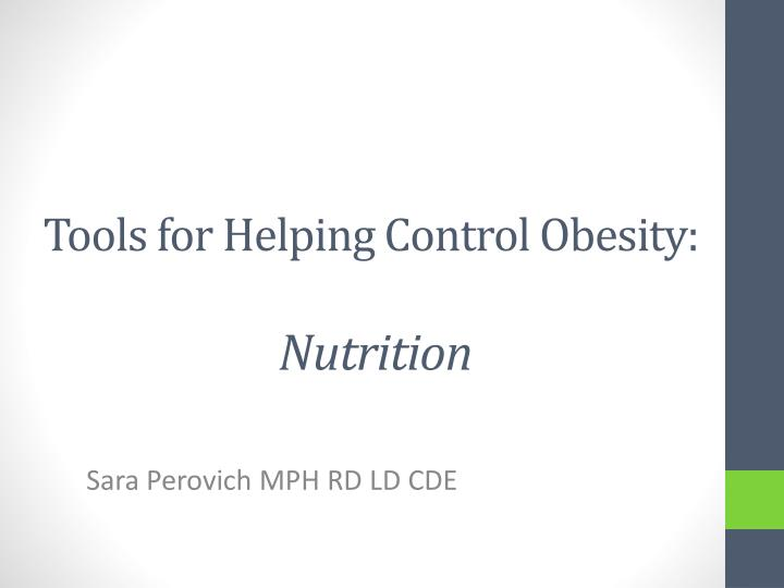 tools for helping control obesity nutrition n.