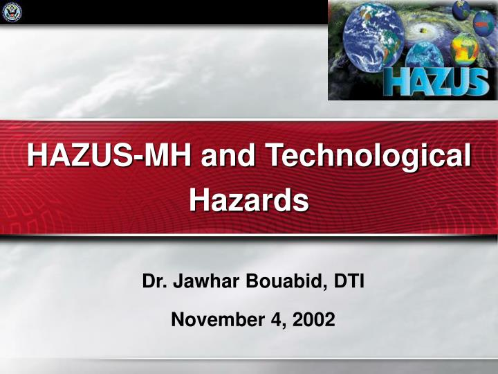 Hazus mh and technological hazards