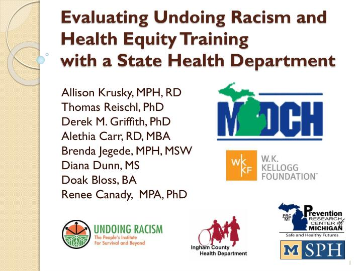 evaluating undoing racism and health equity training with a state health department n.