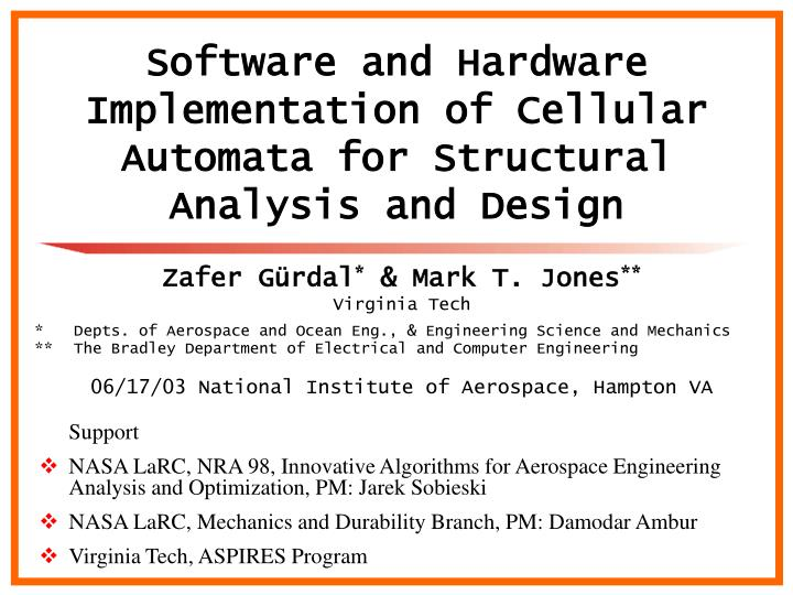 Ppt Software And Hardware Implementation Of Cellular Automata For Structural Analysis And Design Powerpoint Presentation Id 5453073