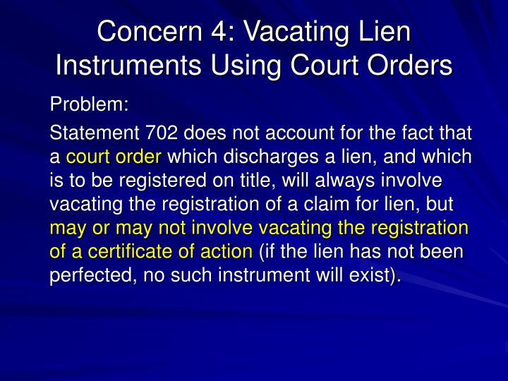 Concern 4: Vacating Lien Instruments Using Court Orders