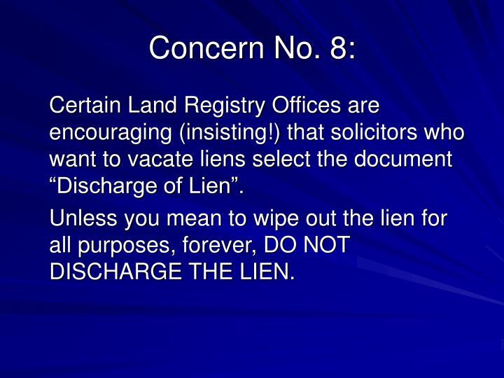 Concern No. 8:
