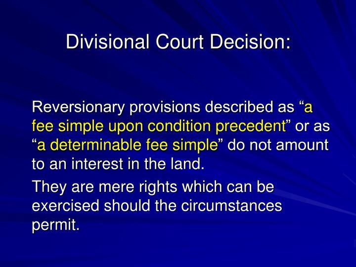 Divisional Court Decision:
