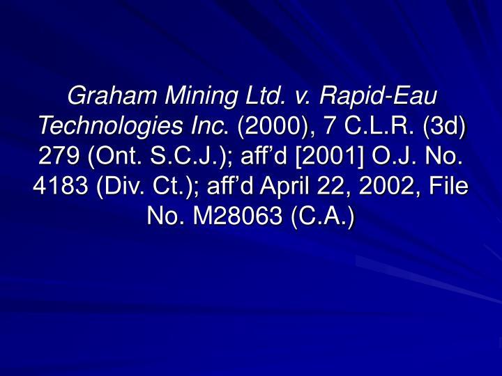 Graham Mining Ltd. v. Rapid-Eau Technologies Inc