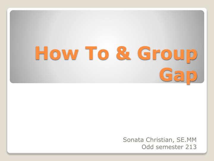 how to group gap