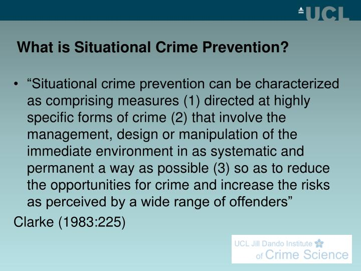 What is situational crime prevention