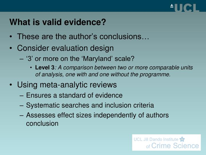 What is valid evidence?
