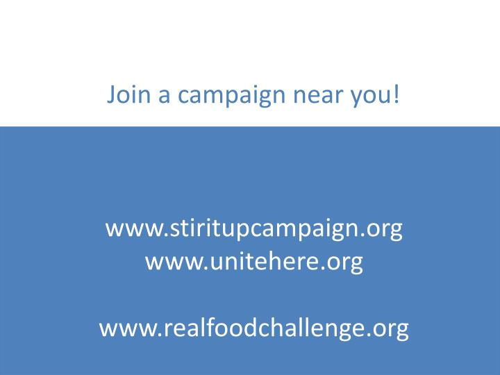 Join a campaign near you!