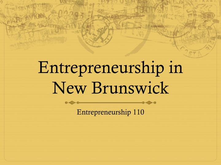entrepreneurship in new brunswick n.