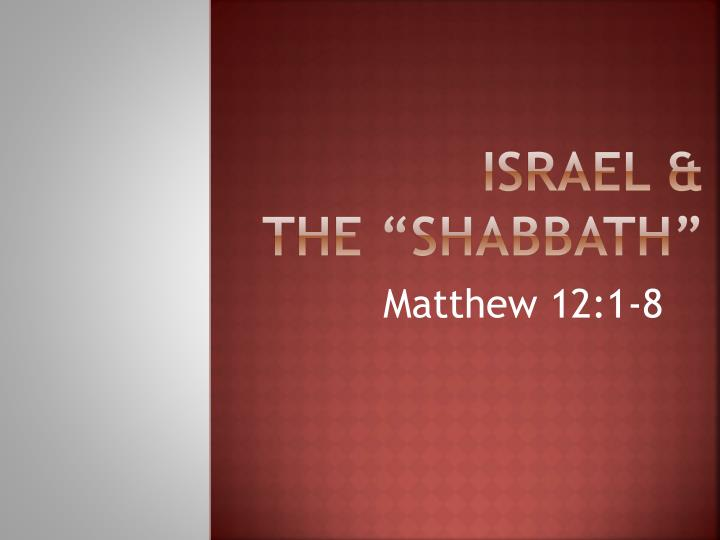 Israel the shabbath