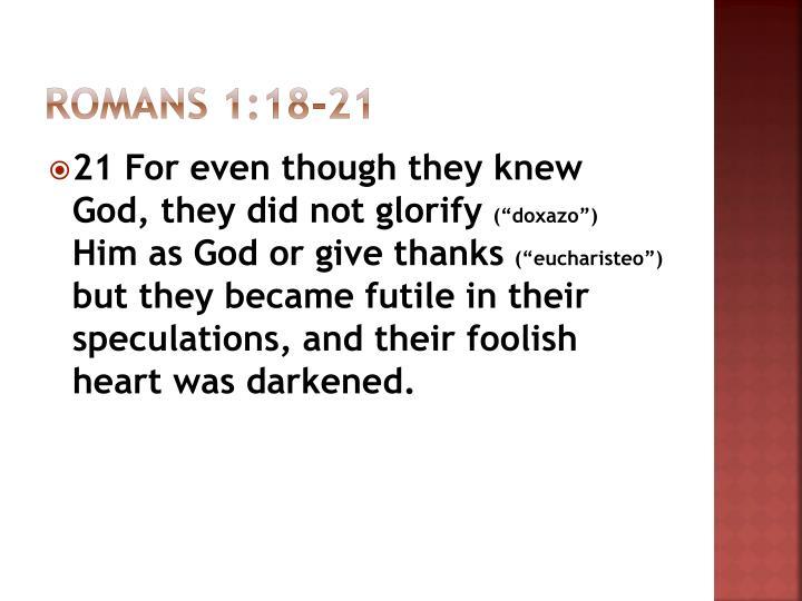 Romans 1:18-21