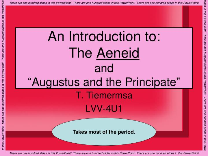 an introduction to the aeneid and augustus and the principate n.