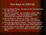 five keys to virtue