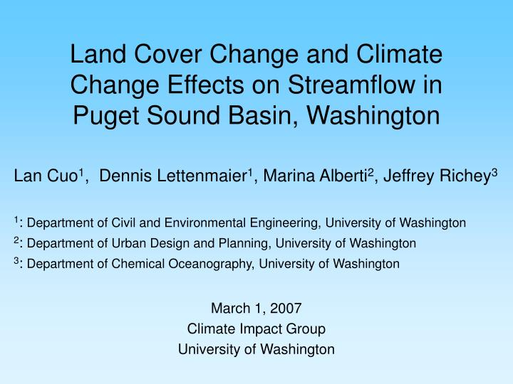Land cover change and climate change effects on streamflow in puget sound basin washington