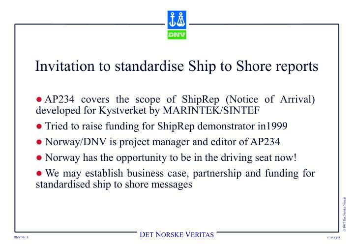 Invitation to standardise Ship to Shore reports