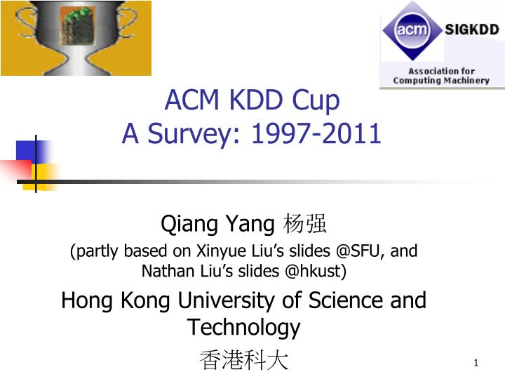 acm kdd cup a survey 1997 2011 n.