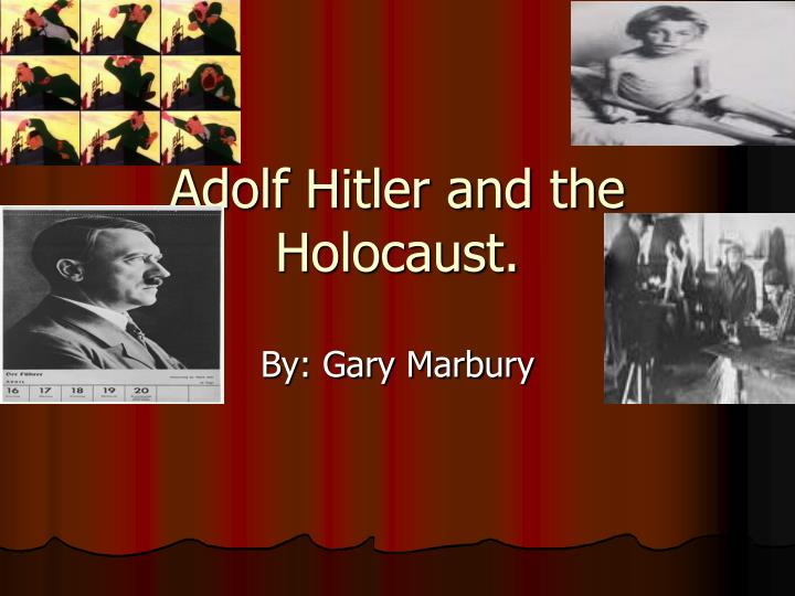 adilf hitler essay I hook: adolf hitler, the soldier who was once a decorated war veteran of world war i, the leader who was once worshipped by millions of germans, the villain who was responsible for the massacre million jews, is now the most hated dictator of the 20 th century and arguably.