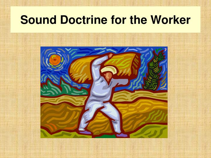 sound doctrine for the worker n.